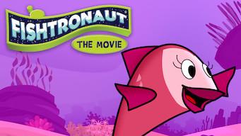 Fishtronaut: The Movie (2018)