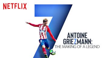 Antoine Griezmann: The Making of a Legend (2019)