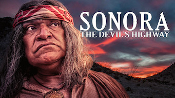 Sonora, The Devil's Highway (2019)