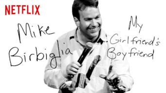Mike Birbiglia: My Girlfriend's Boyfriend (2013)