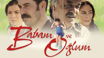 Babam ve Oğlum (2005)