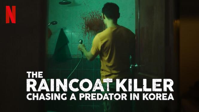 The Raincoat Killer: Chasing a Predator in Korea on Netflix AUS/NZ