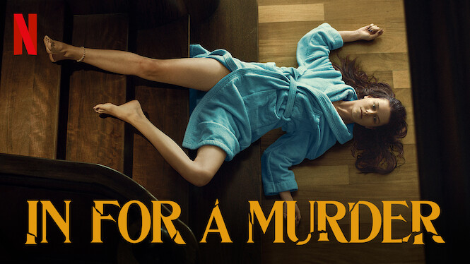 In for a Murder on Netflix AUS/NZ
