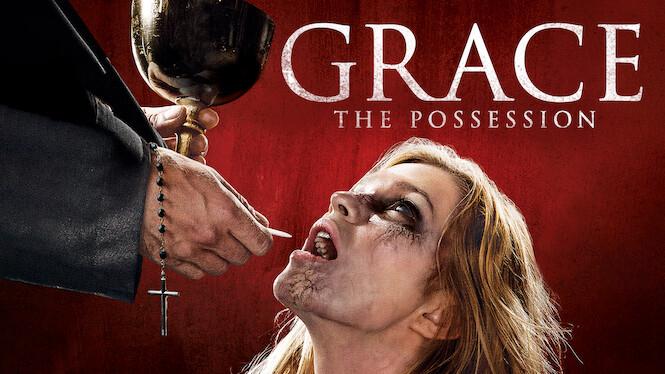 Grace: The Possession on Netflix AUS/NZ