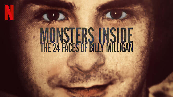 Monsters Inside: The 24 Faces of Billy Milligan on Netflix AUS/NZ