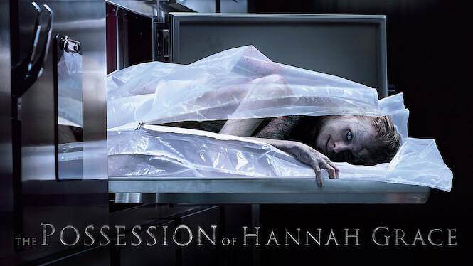 The Possession of Hannah Grace on Netflix AUS/NZ