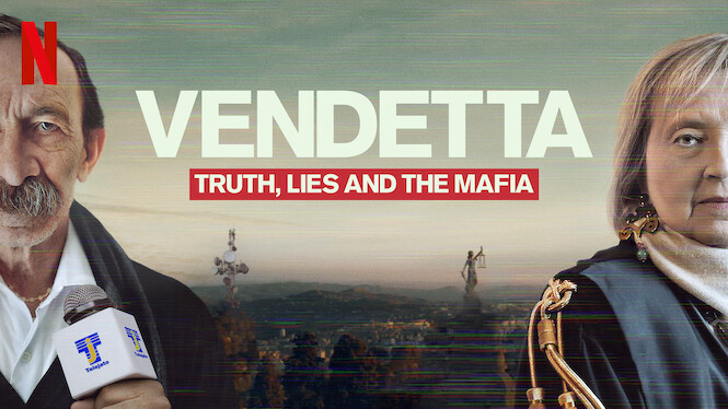 Vendetta: Truth, Lies and The Mafia on Netflix AUS/NZ