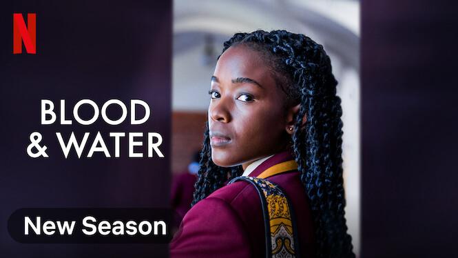 Blood & Water on Netflix AUS/NZ