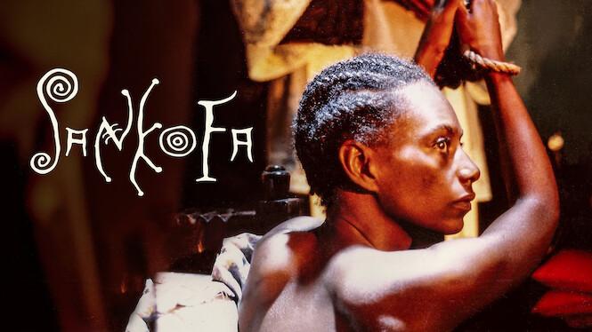Sankofa on Netflix AUS/NZ