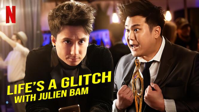 Life's a Glitch with Julien Bam on Netflix AUS/NZ