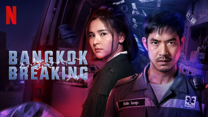 Bangkok Breaking on Netflix AUS/NZ