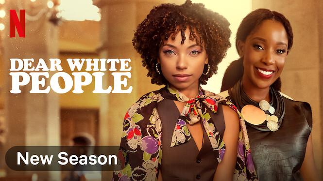 Dear White People on Netflix AUS/NZ