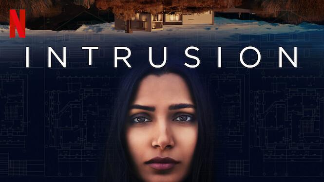 Intrusion on Netflix AUS/NZ