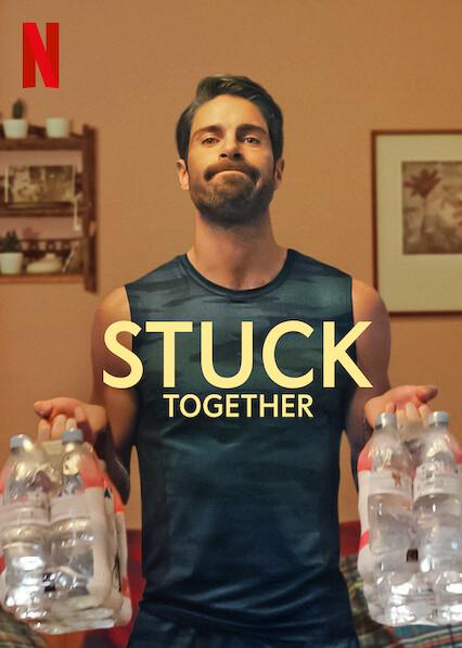 Stuck Together on Netflix AUS/NZ