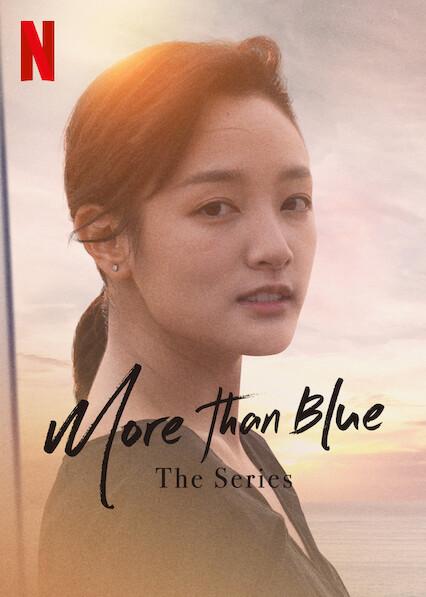 More than Blue: The Series on Netflix AUS/NZ
