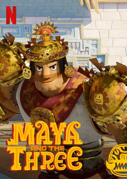 Maya and the Three on Netflix AUS/NZ