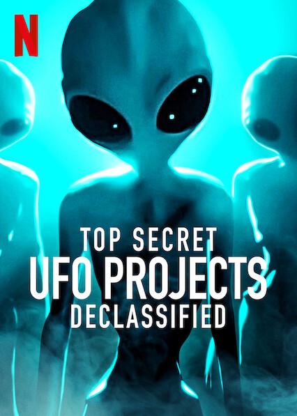 Top Secret UFO Projects: Declassified on Netflix AUS/NZ