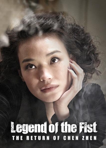 Legend of The Fist : The Return of Chen Zhen on Netflix AUS/NZ