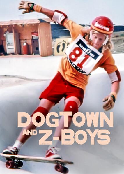 Dogtown and Z-Boys on Netflix AUS/NZ