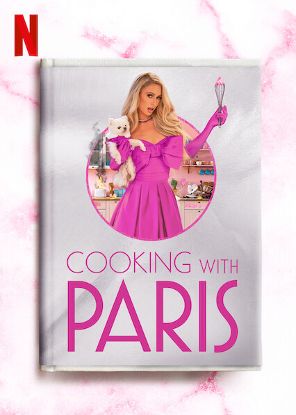 Cooking With Paris on Netflix AUS/NZ