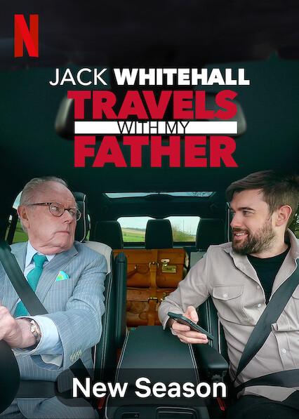 Jack Whitehall: Travels with My Father on Netflix AUS/NZ
