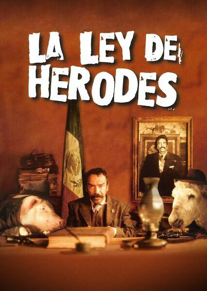 La ley de Herodes on Netflix AUS/NZ