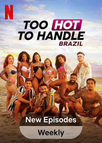 Too Hot to Handle: Brazil on Netflix AUS/NZ