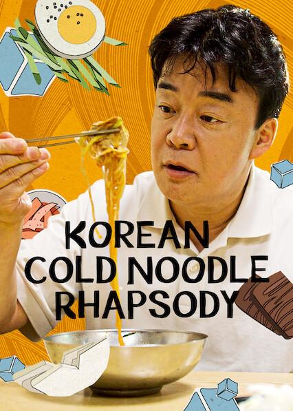 Korean Cold Noodle Rhapsody