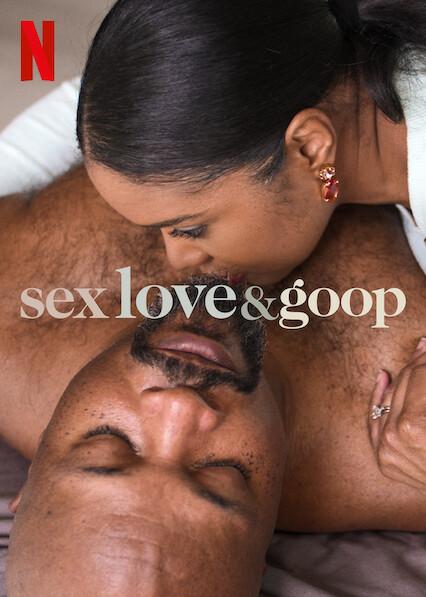 Sex, Love & goop on Netflix AUS/NZ