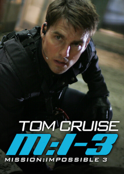 Mission: Impossible III on Netflix AUS/NZ