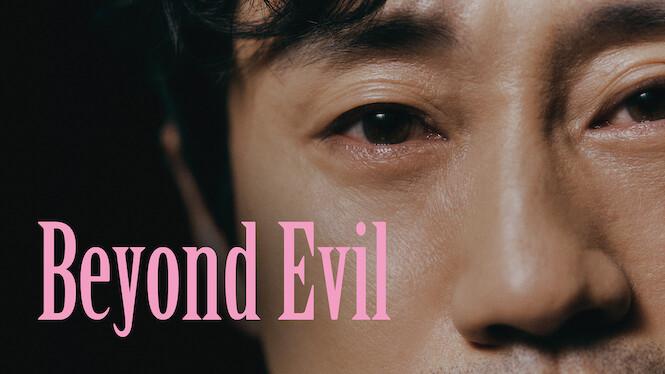 Beyond Evil on Netflix AUS/NZ