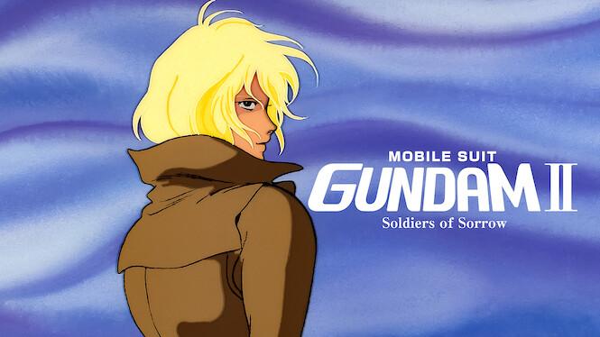 Mobile Suit Gundam II: Soldiers of Sorrow on Netflix AUS/NZ