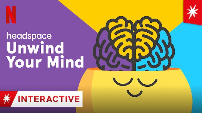 Headspace: Unwind Your Mind on Netflix AUS/NZ