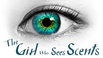 The Girl Who Sees Scents (2015)