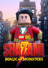 Search netflix LEGO DC SHAZAM: MAGIC AND MONSTERS