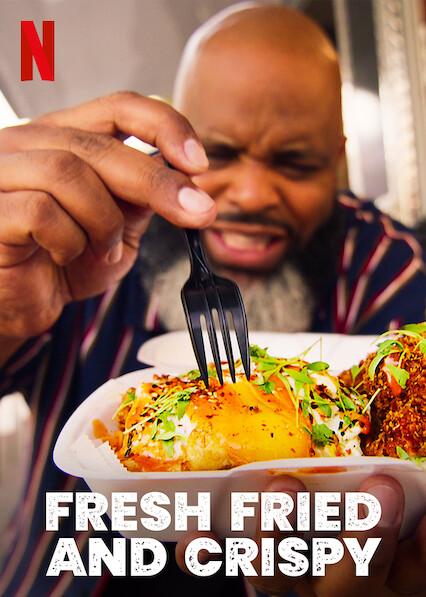 Fresh, Fried & Crispy on Netflix AUS/NZ