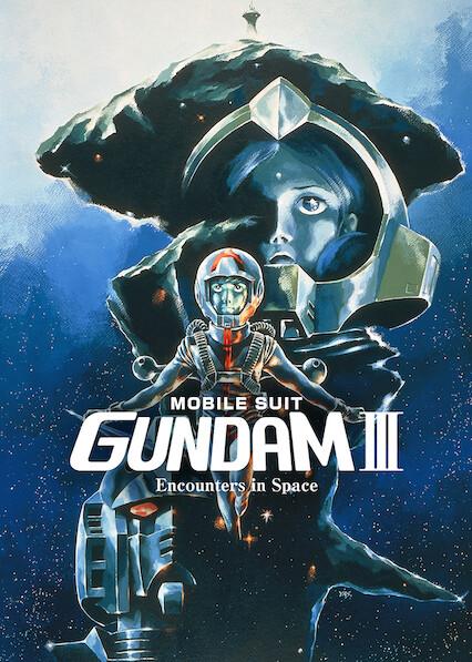 Mobile Suit Gundam III: Encounters in Space on Netflix AUS/NZ