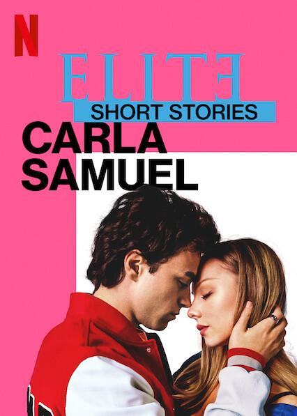 Elite Short Stories: Carla Samuel on Netflix AUS/NZ