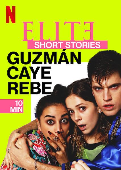 Elite Short Stories: Guzmán Caye Rebe on Netflix AUS/NZ