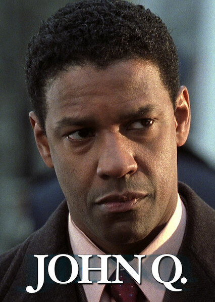 John Q on Netflix AUS/NZ