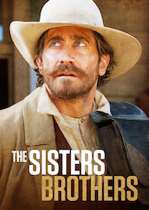 Search netflix The Sisters Brothers